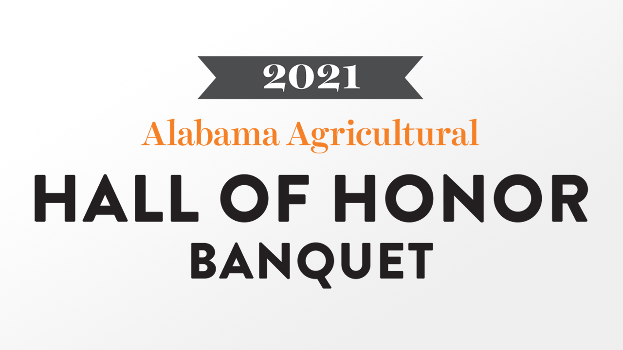 Auburn Alabama Agricultural Hall of Honor Banquet 2021 graphic